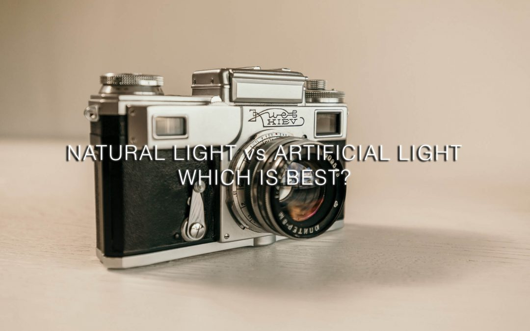 NATURAL LIGHT vs ARTIFICIAL LIGHT